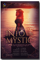 Cover image of Into the Mystic Vol 2. Woman with water in backdrop.